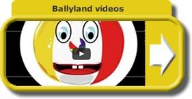 button Ballyland videos
